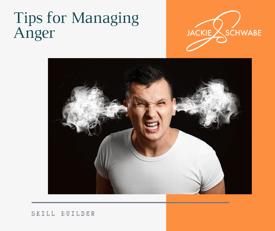 Managing Your Anger – Tips for Success
