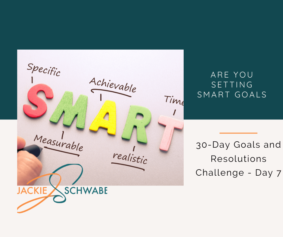 Are You Setting SMART Goals?