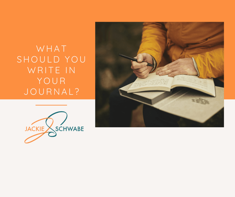 What Should You Write in Your Journal?