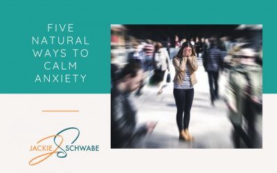 Anxiety – 5 Natural Ways To Calm Down